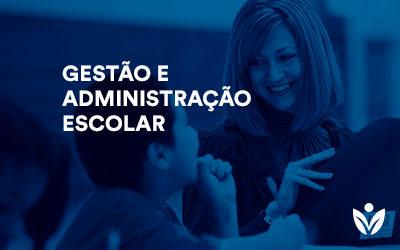 Pós-Graduação em Gestão e Administração Escolar