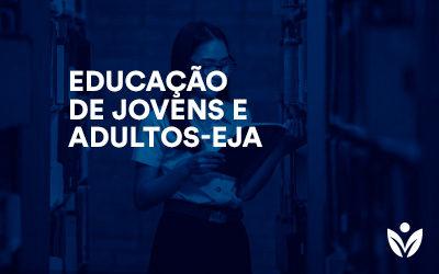 EJA- Educação de Jovens e Adultos