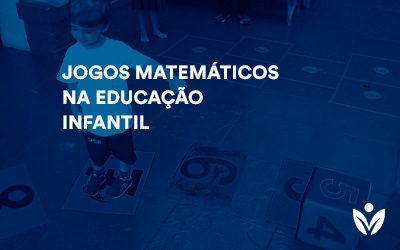 Pós-Graduação em Jogos Matemáticos na Educação Infantil