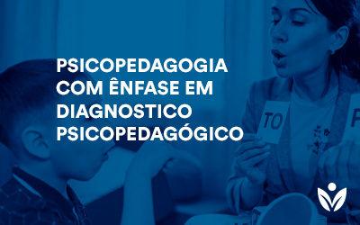 Pós-Graduação em Psicopedagogia com Ênfase em Diagnostico Psicopedagógico