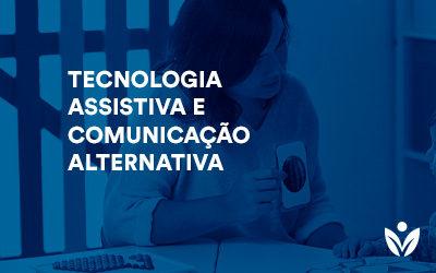Pós-Graduação em Tecnologia Assistiva e Comunicação Alternativa