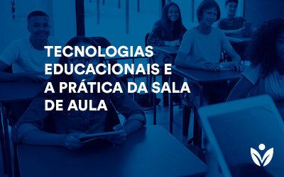 Pós-Graduação em Tecnologias Educacionais e a Prática da Sala de Aula