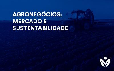 Pós-Graduação em AGRONEGÓCIOS: MERCADO E SUSTENTABILIDADE