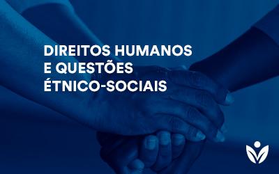 Pós-Graduação Em Direitos Humanos e Questões Étnico-Sociais