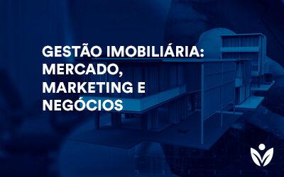 Pós-Graduação em Gestão Imobiliária: Mercado, Marketing E Negócios
