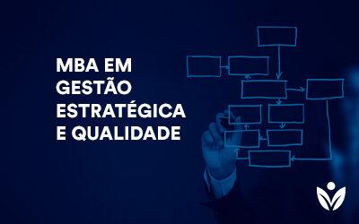MBA em Gestão Estratégica e Qualidade