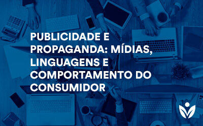 Pós-Graduação em Publicidade E Propaganda: Mídias, Linguagens E Comportamento Do Consumidor