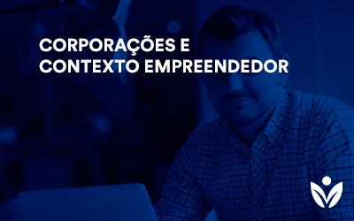 Extensão em Corporações e Contexto Empreendedor