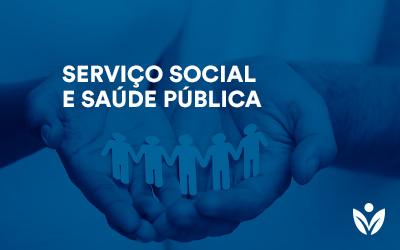 Pós-Graduação em SERVIÇO SOCIAL E SAÚDE PÚBLICA