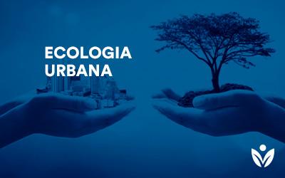 Pós-Graduação em ECOLOGIA URBANA