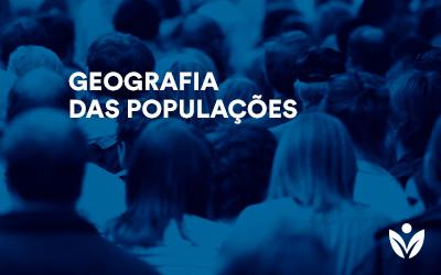 Pós-Graduação em GEOGRAFIA DAS POPULAÇÕES